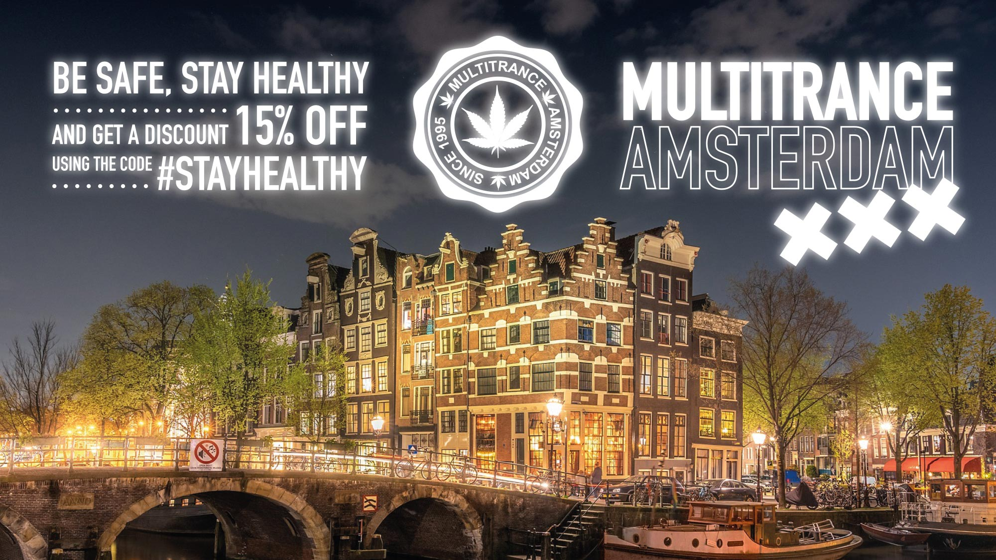 Multitrance logo displayed in-between #StayHealthy promotion and Multitrance Amsterdam title with an image of an iconic Amsterdam city building and bridge in the background