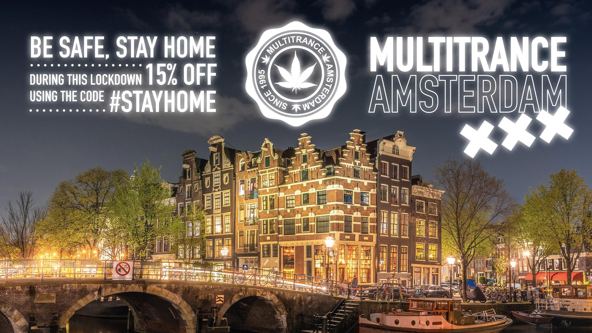 MultiTrance logo displayed in-between #StayHome promotion and MultiTrance Amsterdam title with an image of an iconic Amsterdam city building and bridge in the background